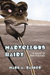 Marvellous Hairy by Mark A. Rayner