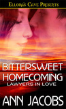 Bittersweet Homecoming (Lawyers in Love, #2)
