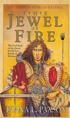 The Jewel of Fire by Diana L. Paxson