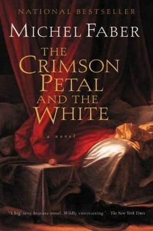 Free online download The Crimson Petal and the White PDF by Michel Faber