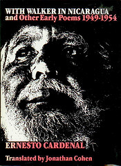 With Walker in Nicaragua and Other Early Poems, 1949-1954 by Ernesto Cardenal