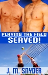 Served! (Playing the Field, #4)