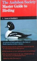 The Audubon Society Master Guide to Birding: Loons to Sandpipers