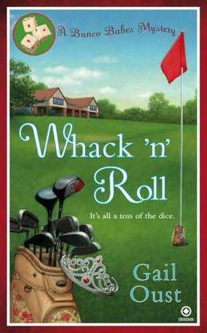 Whack 'N' Roll (Bunco Babes #1)