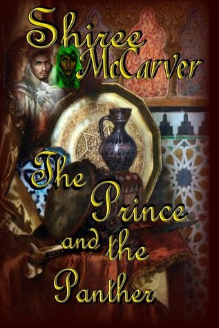 The Prince and the Panther by Shiree McCarver