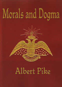 Morals and Dogma of the Ancient and Accepted Scottish Rite of... by Albert Pike