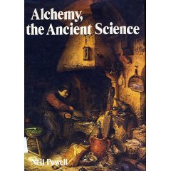 Alchemy, the ancient science (A New library of the supernatural)