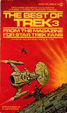 The Best of Trek: From the Magazine for Star Trek Fans (Best of Trek, #3)