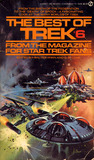The Best of Trek: From the Magazine for Star Trek Fans (Best of Trek, #6)