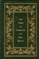Jane Eyre, Wuthering Heights & Shirley by Charlotte Brontë
