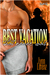 Best Vacation that Never Was by Lynn Lorenz