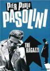 The Ragazzi by Pier Paolo Pasolini