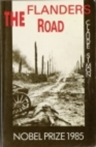 The Flanders Road by Claude Simon