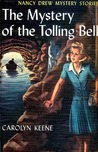 The Mystery of the Tolling Bell (Nancy Drew, #23)