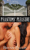 Phantoms' Pleasure (Circle of Three, #3)