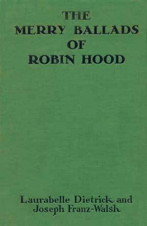 The Merry Ballads of Robin Hood