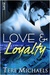 Love &amp; Loyalty  (Faith, Love, &amp; Devotion, #2)
