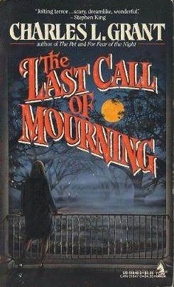 Last Call of Mourning by Charles L. Grant