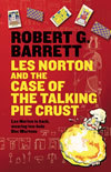 Les Norton And The Case Of The Talking Pie Crust (Les Norton #19)