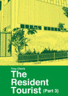 The Resident Tourist (Part 3)