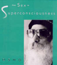 From Sex to Superconsciousness by Osho