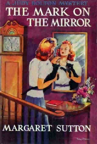 The Mark on the Mirror by Margaret Sutton