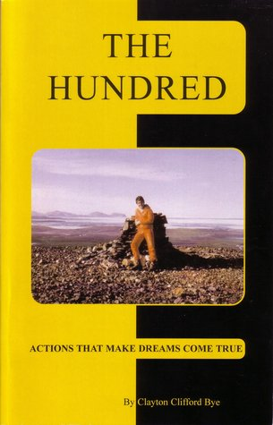 The Hundred by Clayton Clifford Bye