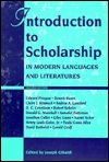 Introduction to Scholarship in Modern Languages and Literatures by Joseph Gibaldi