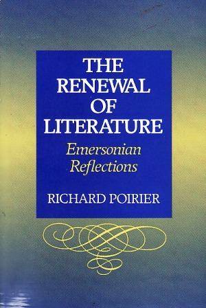 The Renewal Of Literature: Emersonian Reflections