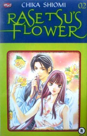 Rasetsu's Flower Vol. 2 by Chika Shiomi