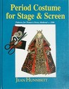 Period Costume for Stage & Screen: Patterns for Womens' Dress, Medieval - 1500