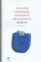 De laatste roker by Willem Frederik Hermans