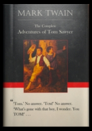 The Complete Adventures of Tom Sawyer by Mark Twain