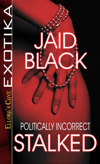 Politically Incorrect by Jaid Black