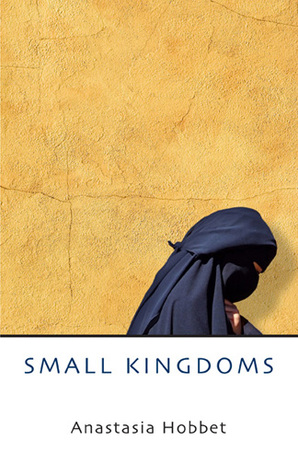 Small Kingdoms by Anastasia Hobbet