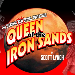 Queen of the Iron Sands by Scott Lynch