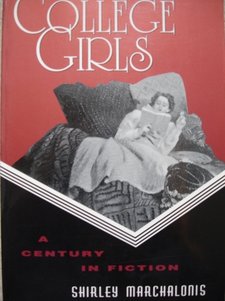 College Girls: A Century in Fiction