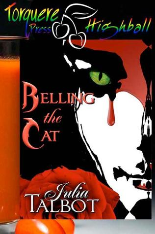 Belling the Cat by Julia Talbot