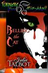 Belling the Cat (Bloodrose #4)