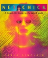 Net Chick: A Smart Girl Guide to the Cyberworld