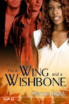 On a Wing and a Wishbone