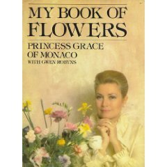 My Book of Flowers by Grace Kelly