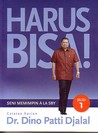Harus Bisa (Seni Memimpin Ala SBY, Jilid 1)