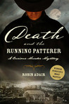 Death and the Running Patterer (Curious Murder Mystery #1)