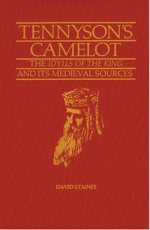 Tennyson's Camelot by David Staines