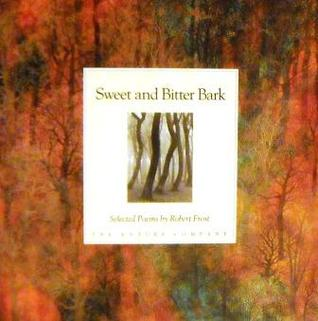 Sweet and Bitter Bark: Selected Poems