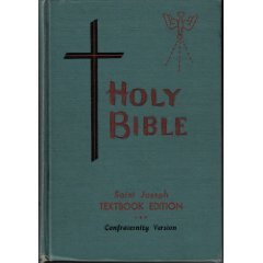 Saint Joseph Edition of the Holy Bible by Confraternity of Christian ...