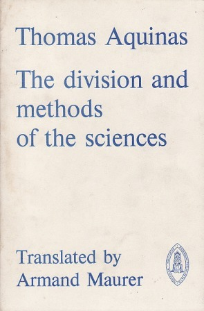 The Division and Methods of the Sciences (Mediaeval Sources in Translation)