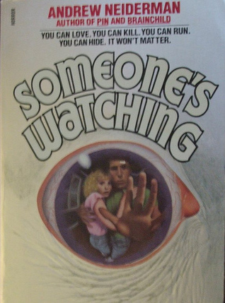 Someone Watching by Andrew Neiderman