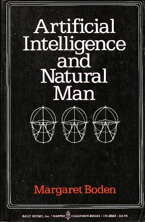 Artificial Intelligence & Natural Man by Margaret A. Boden